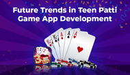 Future Trends in Teen Patti Game App Development